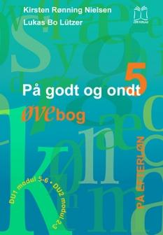 """""""På godt og ondt 5. På efterløn."""" Øvebog af Kirsten Rønning Nielsen og Lukas Bo Lützer"""
