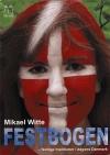 """""""Festbogen"""" – festlige traditioner i dagens Danmark  - Arbejdsbog - Af Mikael Witte"""