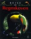 """""""Rejse ind i regnskoven"""" Af Tim Knight"""