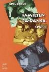 """""""Familien på dansk"""" - Spor 1.  - Grundbog.  Af Adil Erdem"""