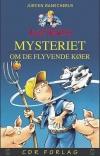 """""""Mysteriet om de flyvende køer (13)"""" Af Jürgen Banscherus"""