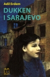 """""""Dukken i Sarajevo"""" Af Adil Erdem"""