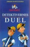 """""""Detektivernes duel (nr. 8)"""" Af Jürgen Banscherus"""